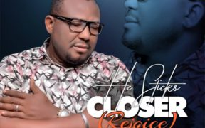 DOWNLOAD MUSIC II HE STICKS CLOSER IFY J